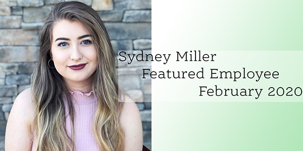 Sydney Miller, Gilson Daub Featured Employee, February 2020