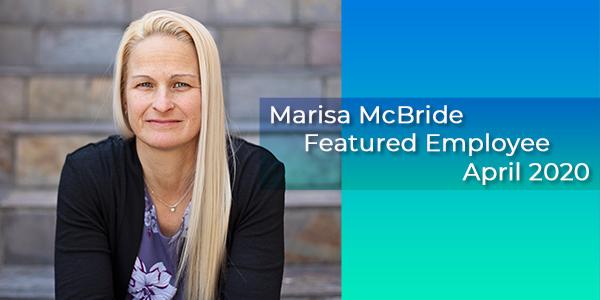 Marisa McBride, Gilson Daub Featured Employee, April 2020