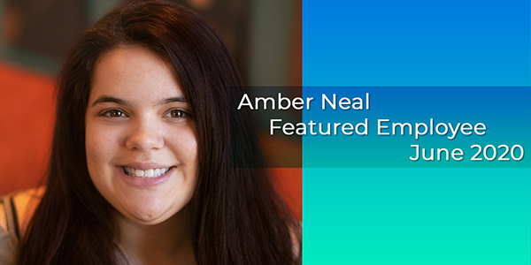 Amber Neal, Gilson Daub Featured Employee, June 2020