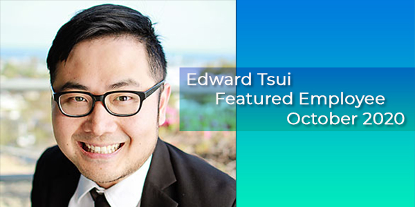 Edward Tsui, Gilson Daub Featured Employee, October 2020