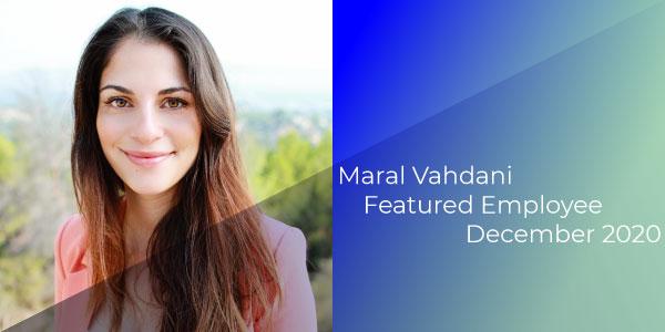 Maral Vahdani, Gilson Daub Featured Employee, December 2020